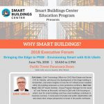 Join us on June 7th for the Smart Buildings Center Executive Forum: Why Smart Buildings?